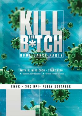 Kill The Bitch Night Anti-Covid19 Virus Party Flyer